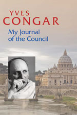 Yves Congar My Journal of the Council