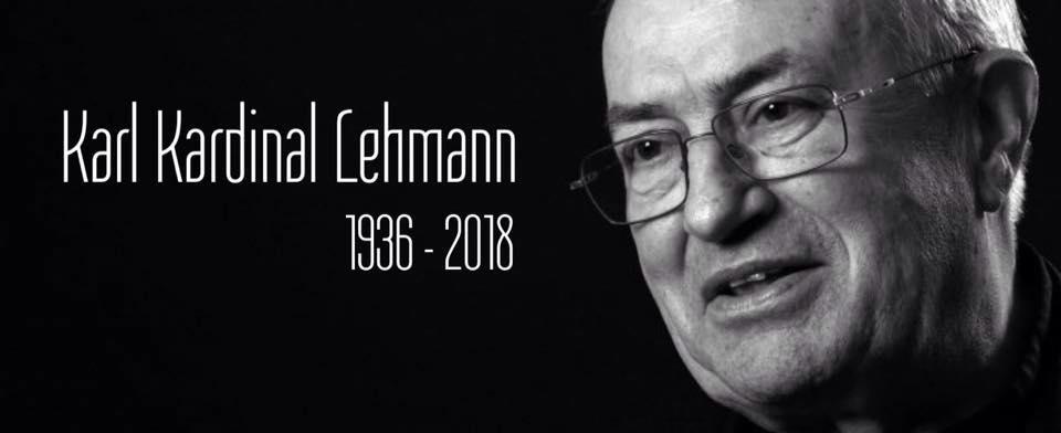Karl Cardinal Lehmann (1936-2018)