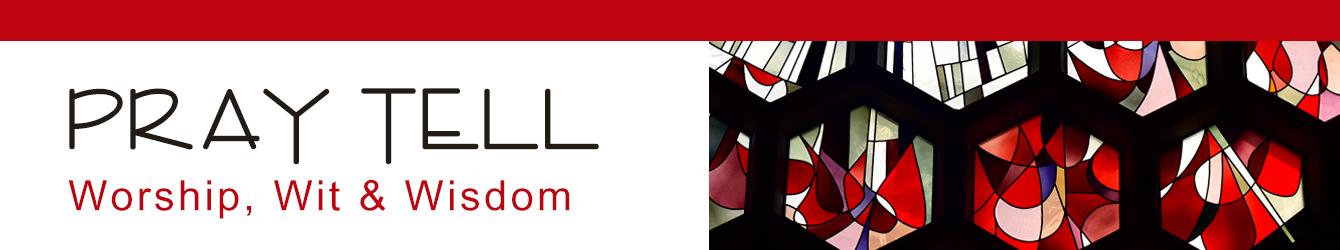 PrayTellBlog